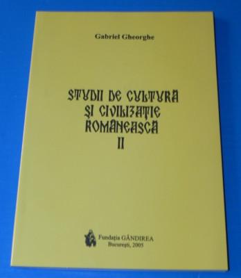 GABRIEL GHEORGHE - STUDII DE CULTURA SI CIVILIZATIE ROMANEASCA VOL 2 - EMINESCU, PROVERBELE ETC foto
