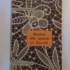 DANTELE DIN PUNCTE SI LASETA de ECATERINA TOMIDA, 1964 - Carte Arta populara