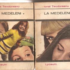 (C5788) IONEL TEODOREANU - LA MEDELENI,  VOL. 1, 2, 3, EDITURA ALBATROS, 1970
