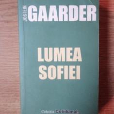 LUMEA SOFIEI de JOSTEN GAARDER, Bucuresti 2006 - Carte in alte limbi straine