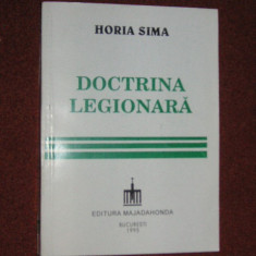 Horia Sima - Doctrina legionara - Istorie