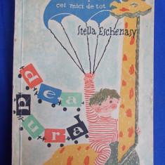STELLA ESCHENASY - DE-A DURA * JOCURI PENTRU CEI MICI DE TOT ( DESENELE DE D.MANULESCU ) - BUCURESTI - 1959