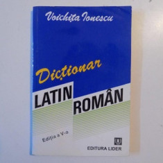 DICTIONAR LATIN ROMAN de VOICHITA IONESCU, 1993 - Carte in alte limbi straine
