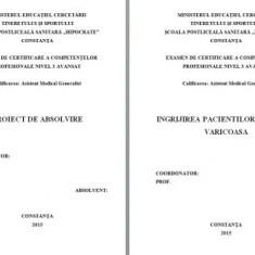 LUCRARE DE LICENTA A.M.G. - INGRIJIREA PACIENTULUI CU BOALA VARICOASA (CU PREZENTARE POWER POINT)