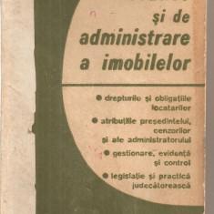 (C5790) PROBLEME LOCATIVE SI DE ADMINISTRARE A IMOBILELOR, EDITATA DE REVISTA ECONOMICA, 1982 - Carte Administratie Publica