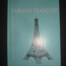 IULIA HASDEU - PARLONS FRANCAIS CURS DE LIMBA FRANCEZA