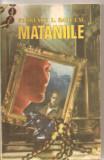 (C5757) FLORENCE L. BARCLAY - MATANIILE, EDITURA COLUMNA, TRADUCERE DE JUL. GIURGEA
