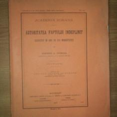 AUTORITATEA FAPTULUI INDEPLINIT, EXECUTAT IN 1866 DE CEI INDREPTATITI de DIMITRIE A. STURDZA, CU 2 STAMPE, BUC. 1912 - Istorie
