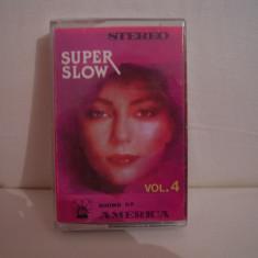Vand caseta audio Super Slow-vol 4, originala, raritate! - Muzica R&B Altele, CD