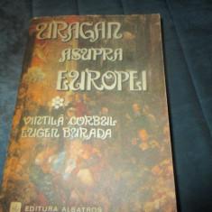 VINTILA CORBUL, EUGEN BURADA - URAGAN ASUPRA EUROPEI - Roman istoric