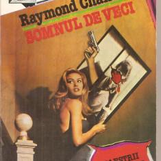(C5765) RAYMOND CHANDLER - SOMNUL DE VECI, EDITURA Z, 1992, TRADUCERE DE CONST. POPESCU
