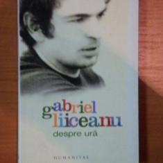 DESPRE URA de GABRIEL LIICEANU, 2007 - Roman