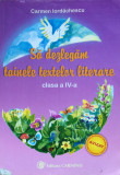 Cumpara ieftin SA DEZLEGAM TAINELE TEXTELOR LITERARE CLASA A IV-A - Carmen Iordachescu, Carminis