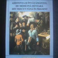 PATRU FIRU, SVETLANA APOSTOLESCU - ASISTENTA SI INVATAMANTUL DE MEDICINA DENTARA DIN TRECUT PANA IN PREZENT