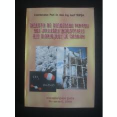 IOSIF TRIPSA - DIRECTII DE CERCETARE PENTRU NOI UTILIZARI INDUSTRIALE ALE DIOXIDULUI DE CARBON