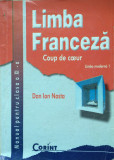 LIMBA FRANCEZA MANUAL PENTRU CLASA A XI-A L1  - Dan Ion  Nasta (Coup de coeur)