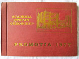 "ALBUM ABSOLVENTI ""ACADEMIA STEFAN GHEORGHIU. PROMOTIA 1977"". Coperta, grafica C. Barna, Alta editura"