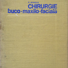 CHIRURGIE BUCO-MAXILO-FACIALA - C. Oprisiu