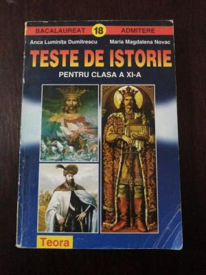 TESTE DE ISTORIE PENTRU CLASA A XI-A - Anca Luminita Dumitrescu - 1997, 280 p. foto