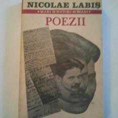 POEZII - NICOLAE LABIS { COLECTIA MARI SCRIITORI ROMANI } ( 672 )