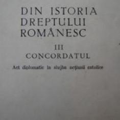 IOAN N. FLOCA - Din istoria dreptului romanesc Vol.I, II si III - Carte Istoria dreptului
