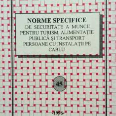 NORME SPECIFICE SECURITATE A MUNCII PENTRU TURISM ALIMENTATIE TRANSPORT PERSOANE