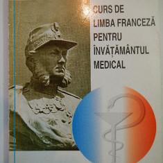 Curs de limba franceza pentru invatamantul medical, Mioara Mincu, Doina Bratu - Curs Limba Franceza