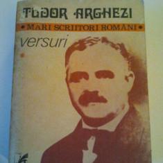 VERSURI 2 volume - TUDOR ARGHEZI { COLECTIA MARI SCRIITORI ROMANI } ( 774, 773 )