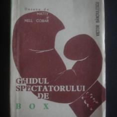VICTOR BANCIULESCU - GHIDUL SPECTATORULUI DE BOX