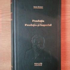 FUNDATIA . FUNDATIA SI IMPERIUL de ISAAC ASIMOV, 2010 - Roman