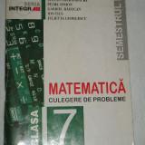 RWX 06 - CULEGERE DE PROBLEME DE MATEMATICA - CLASA A VII - A - EDITATA 1999 - Culegere Matematica