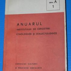 ANUARUL INSTITUTULUI DE CERCETARI ETNOLOGICE SI DIALECTOLOGICE 1979 SERIA A 1. folclor. etnomuzicologie (2601 - Carte folclor