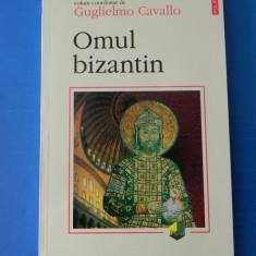 GUGLIELMO CAVALLO - OMUL BIZANTIN. CARTE NOUA - Istorie, Polirom