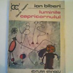 LUMINILE CAPRICORNULUI - ION BIBERI { COLECTIA CLEPSIDRA } ( 746 )