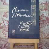 Mircea Dinescu - Moartea citeste ziarul - Roman