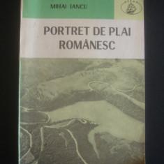 MIHAI IANCU - PORTRET DE PLAI ROMANESC