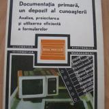 Documentatia primara, un depozit al cunoasterii de R. Hagedorn, A. Krauss, K. Schildhauer.
