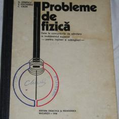 CC7 - PROBLEME DE FIZICA - IONESCU - FOCHIANU - CALIN - ED 1978 - Culegere Fizica