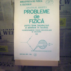 "Anatolie Hristev - Probleme de fizica vol. II ""A122"""
