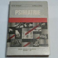 PETRE BRANZEI \ AURELIA SARBU - PSIHIATRIE - Carte Psihiatrie