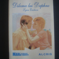 LYNN ERICKSON - DILEMA LUI DAPHNE {ALCRIS, 2009} - Roman dragoste