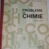 RWX 42 - PROBLEME DECHIMIE PENTRU LICEE - TANASE - PODAREANU - EDITATA IN 1973 - Carte Chimie