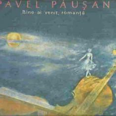 PAVEL PAUSAN - BINE-AI VENIT, ROMANTA, (DISC VINIL, LP) - Muzica Populara electrecord