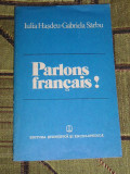 RWX 05 - PARLONS FRANCAIS? - IULIA HASDEU - GABRIELA SARBU - EDITATA IN 1983