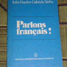 MCC2 - PARLONS FRANCAIS? - IULIA HASDEU - GABRIELA SARBU - EDITATA IN 1983 - Curs Limba Franceza