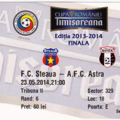 Bilet meci Steaua Bucuresti - Astra Giurgiu 23.05.2014 finala Cupei Romaniei