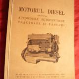 Ing. C.Mihailescu - Motorul Diesel -aplicat la Automobile, autocamioane, tractoare si tancuri - Ed. 1941