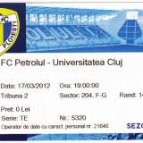 Bilet meci fotbal Petrolul Ploiesti - Universitatea Cluj 17.03.2012