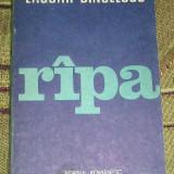 RWX 35 - RIPA - LASCAR DINULESCU - EDITATA IN 1983 - Roman