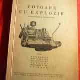 Ing. C.Mihailescu - Motoare cu Explozie - Functionare si Intretinere - Pt. Automobile, motociclete, tractoare, tancuri, motoare fixe, avioane